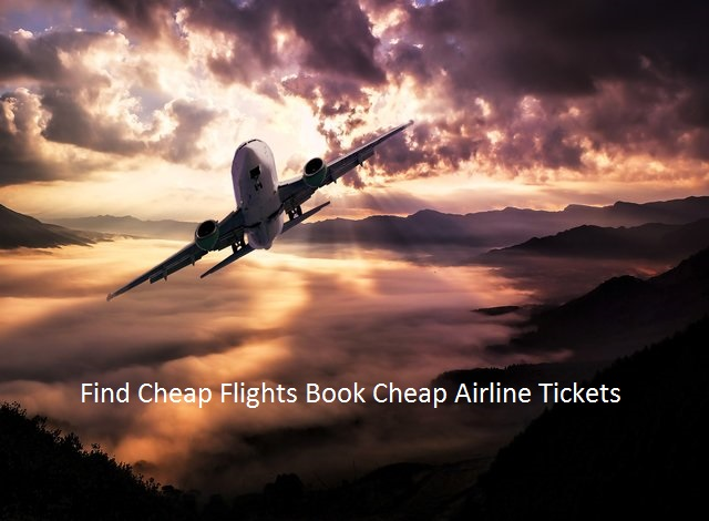 Cheap Airline Tickets Booking Cheap Flights Travel